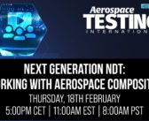 Watch now: Next Generation NDT – working with composites